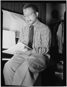 """Billy Strayhorn was always the most unselfish, the most patient, and the most imperturbable, no matter how dark the day. I am indebted to him for so much of my courage…."" (Duke Ellington) Photo: Billy Strayhorn circa 1947; William P. Gottlieb Library of Congress Collection, public domain."